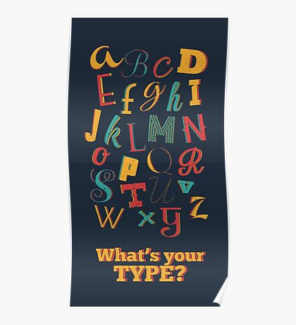 What's your type? Poster