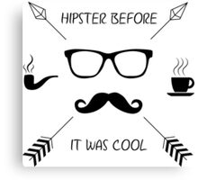 Hipster Before it Was Cool Canvas Print