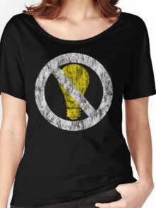 no incandescent bulbs Women's Relaxed Fit T-Shirt
