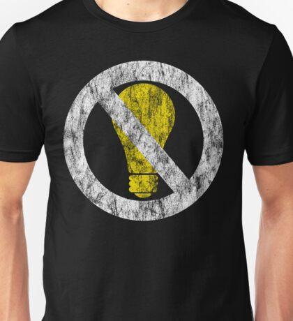 no incandescent bulbs Unisex T-Shirt