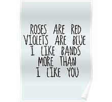 I Like Bands More Than I Like You Poster