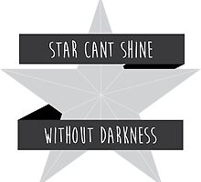 Stars Can't Shine Without Darkness by unitycreative