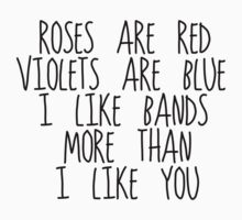 I Like Bands More Than I Like You by jellyelly