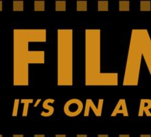 Film: It's on a roll Sticker