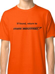If found, return to Stark Industries Classic T-Shirt