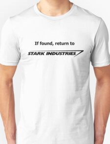 If found, return to Stark Industries Unisex T-Shirt