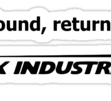 If found, return to Stark Industries Sticker