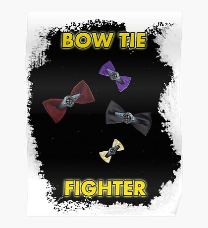 BOW TIE FIGHTER CARD Poster