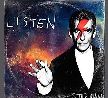 Listen  by Starman by miserableface