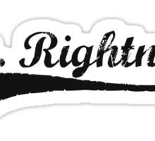 Mr. Rightnow Sticker
