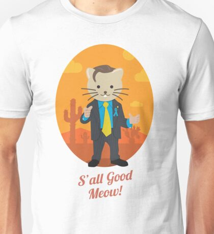 S'all Good Meow! Unisex T-Shirt
