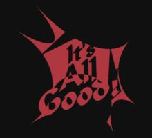 It's all good by creationswall