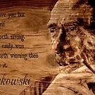 Charles BUKOWSKI - WOOD - quote by ARTito