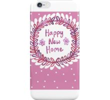 Happy New Home iPhone Case/Skin