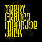 Terry Franco Mean Joe Jack / Black by walker12to88