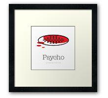 Psycho I Framed Print