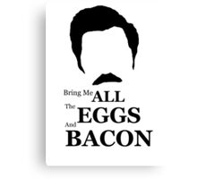 Ron Swanson (Eggs & Bacon) Canvas Print