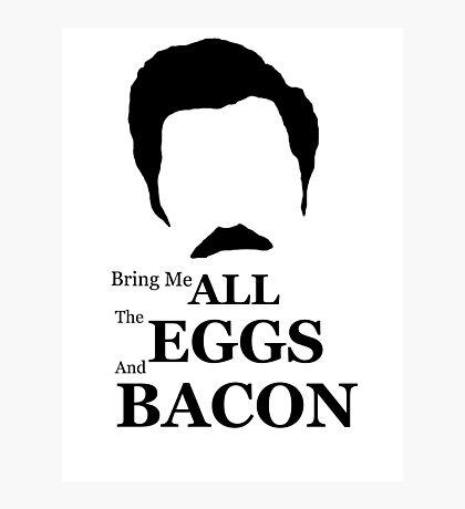 Ron Swanson (Eggs & Bacon) Photographic Print