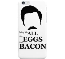 Ron Swanson (Eggs & Bacon) iPhone Case/Skin