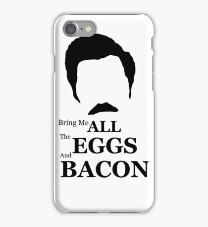 Ron Swanson (Eggs & Bacon) iPhone Case/Skin