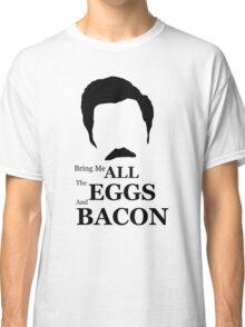 Ron Swanson (Eggs & Bacon) Classic T-Shirt