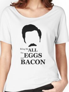 Ron Swanson (Eggs & Bacon) Women's Relaxed Fit T-Shirt