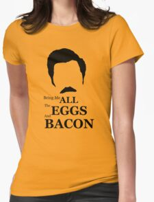 Ron Swanson (Eggs & Bacon) Womens Fitted T-Shirt