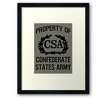 Property of Confederate States Army Framed Print