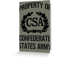 Property of Confederate States Army Greeting Card