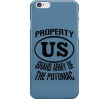 Property Grand Army of The Potomac iPhone Case/Skin