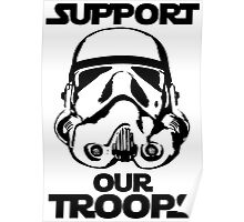 Support our Troops Star Wars Poster
