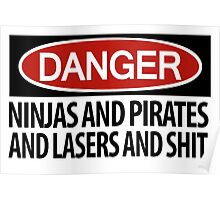 Ninjas and Pirates and Lasers, Oh My! Poster