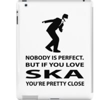 Ska and perfection iPad Case/Skin