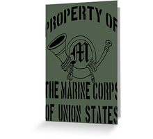 Property Marine Corps of Union States Greeting Card