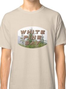 "Bates Motel ""White Pine Bay"" Classic T-Shirt"