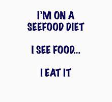 I see food I eat it Unisex T-Shirt