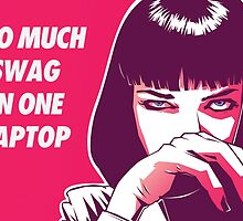 TOO MUCH SWAG - LAPTOP skin by RED-Diamond