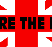 We are the mods Sticker