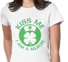 Kiss Me I Am A Nurse St Patricks Day Design Womens Fitted T-Shirt