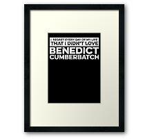 Regret Every Day - Benedict Cumberbatch (Variant)  Framed Print