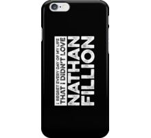 Regret Every Day - Nathan Fillion (Variant) iPhone Case/Skin