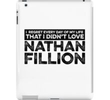 Regret Every Day - Nathan Fillion iPad Case/Skin