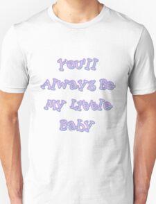 My Little Baby T-Shirt