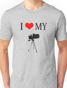 I Love My Camera Unisex T-Shirt