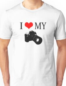 I Love My Camera ll Unisex T-Shirt