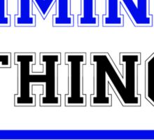 It's a WIMINAZ thing, you wouldn't understand !! Sticker