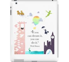 "I Love Disney! - ""If You Can Dream It..."" iPad Case/Skin"