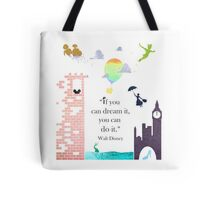 "I Love Disney! - ""If You Can Dream It..."" Tote Bag"