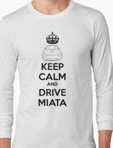 Keep Calm And Drive Miata NB Long Sleeve T-Shirt