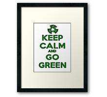 Keep Calm And Go Green Framed Print